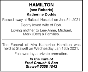 Hamilton  (nee Roberts)   Katherine Dodds  Passed away at Ball